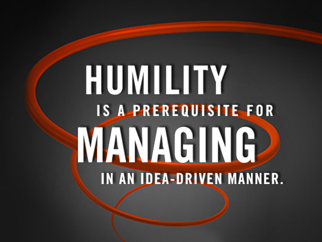Why Humility is a Prerequisite for Managers in Idea-Driven Organizations post image